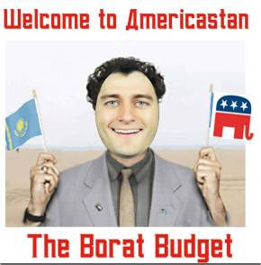 The GOP's Borat Budget