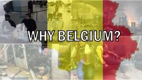 Why Belgium?