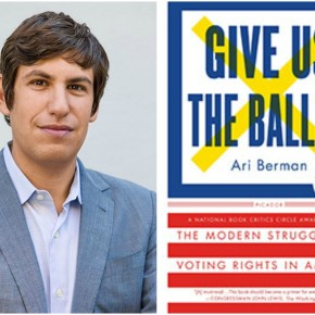 CLBR #242: Ari Berman on the Struggle for Voting Rights