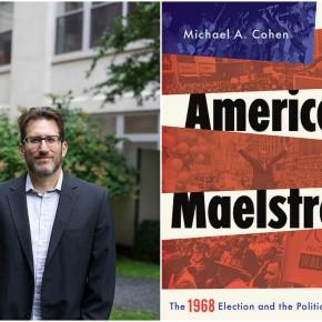 CLBR #241: Michael Cohen on 1968 and the Birth ofDisunion