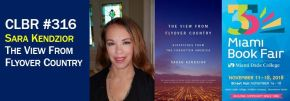 CLBR #316: Author Sarah Kendzior Gives the View From the Flyover Country