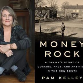 CLBR #325: Pam Kelley, Author of Money Rock: A Family's Story of Cocaine, Race, and Ambition in the New South