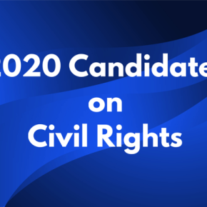 The 2020 Candidates on CivilRights